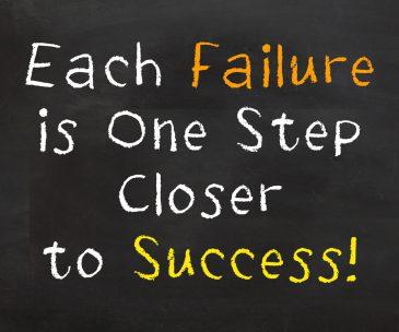 Each Failure is One Step Closer